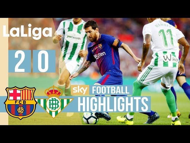 Barcelona 2 - 0 Real Betis (Aug-20-2017) La Liga Highlights