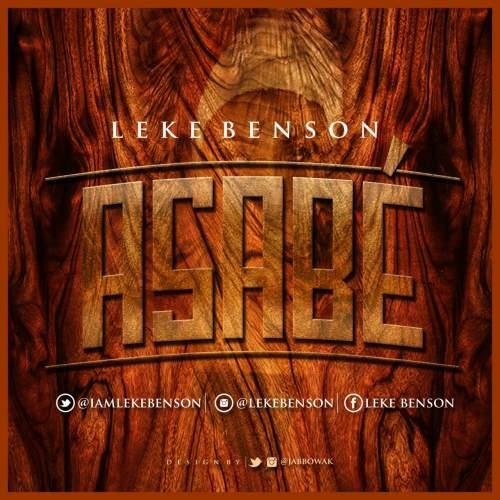 Leke Benson - Asabe