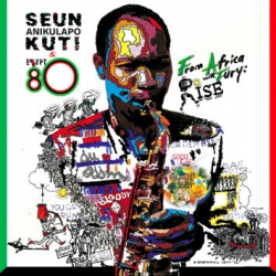 Seun Kuti & Egypt 80 - Giant of Africa