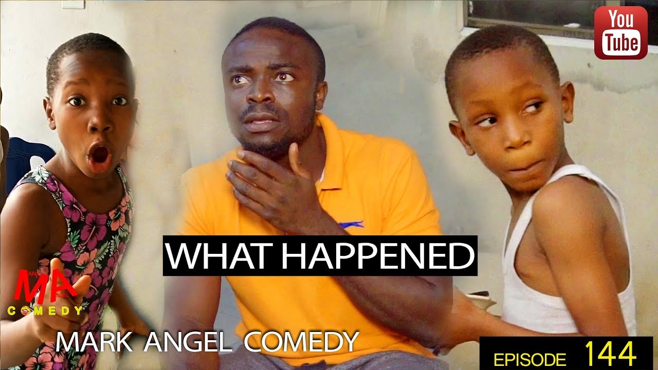 Mark Angel Comedy - Episode 144 (What Happened)
