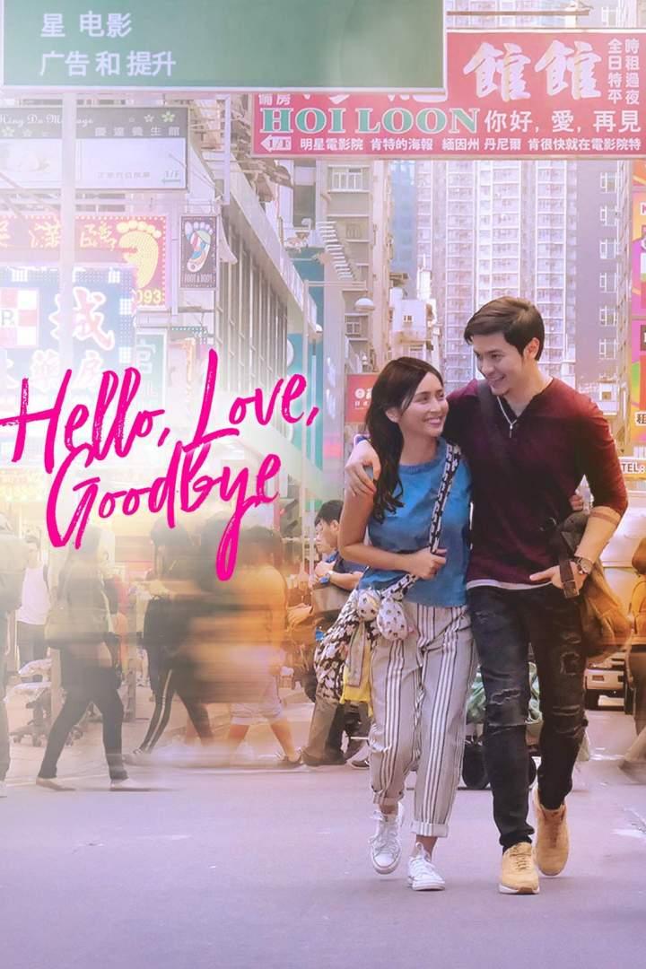 Hello, Love, Goodbye (2019) [Chinese]