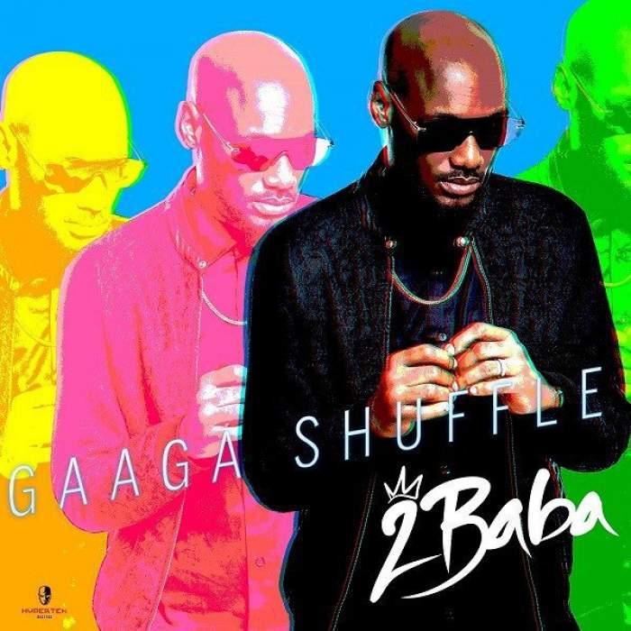 2Baba - Gaaga Shuffle