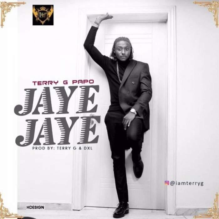 Terry G - Jaye Jaye