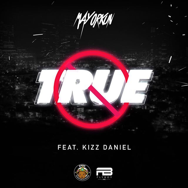 "Mayorkun to release new single, ""True"" featuring Kizz Daniel"