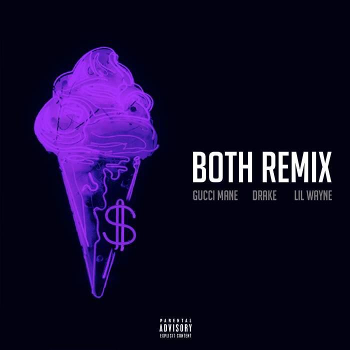 Gucci Mane - Both (Remix) (feat. Drake & Lil Wayne)