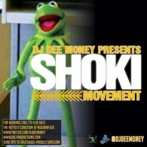 DJ Dee Money - Shoki Movement