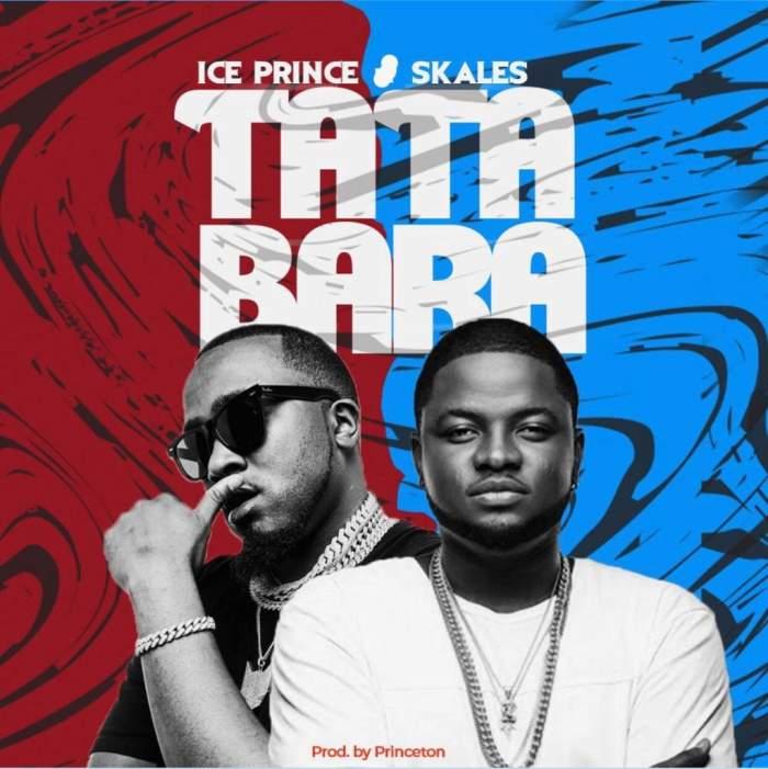 Ice Prince - Tatabara (feat. Skales)