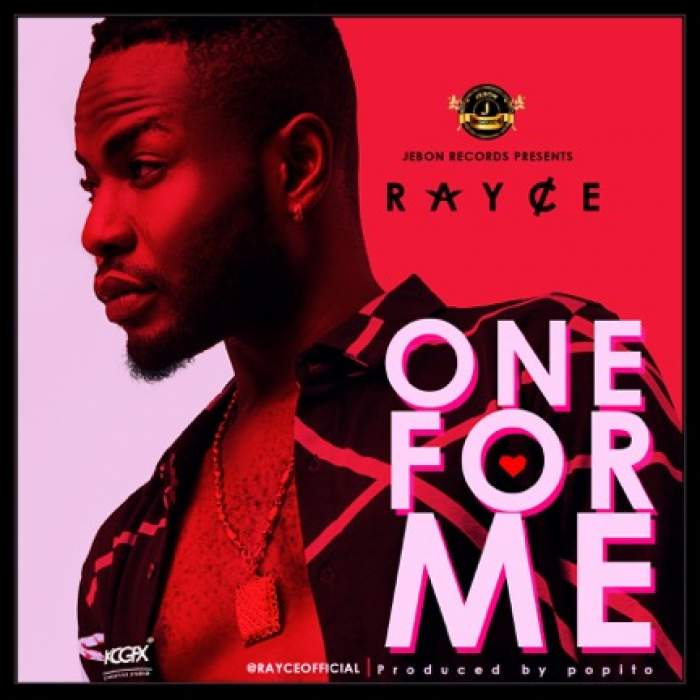 Rayce - One For Me