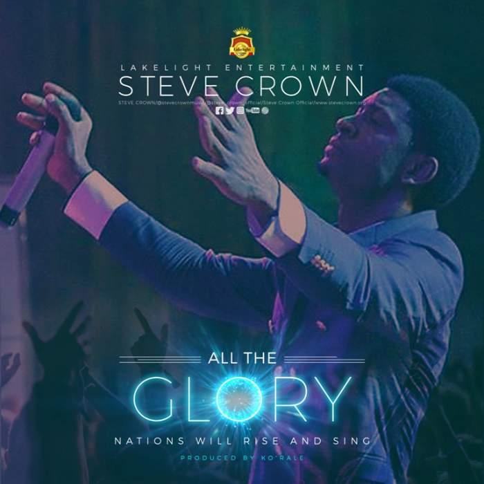 Steve Crown - All The Glory