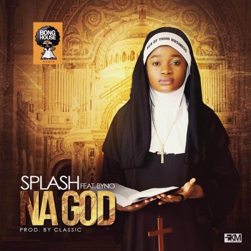 Splash - Na God (feat. Byno)