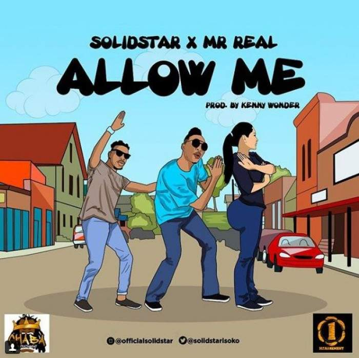 Solidstar - Allow Me (feat. Mr Real)