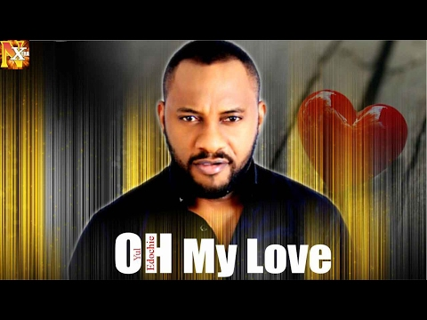 Oh My Love [Starr. Yul Edochie]