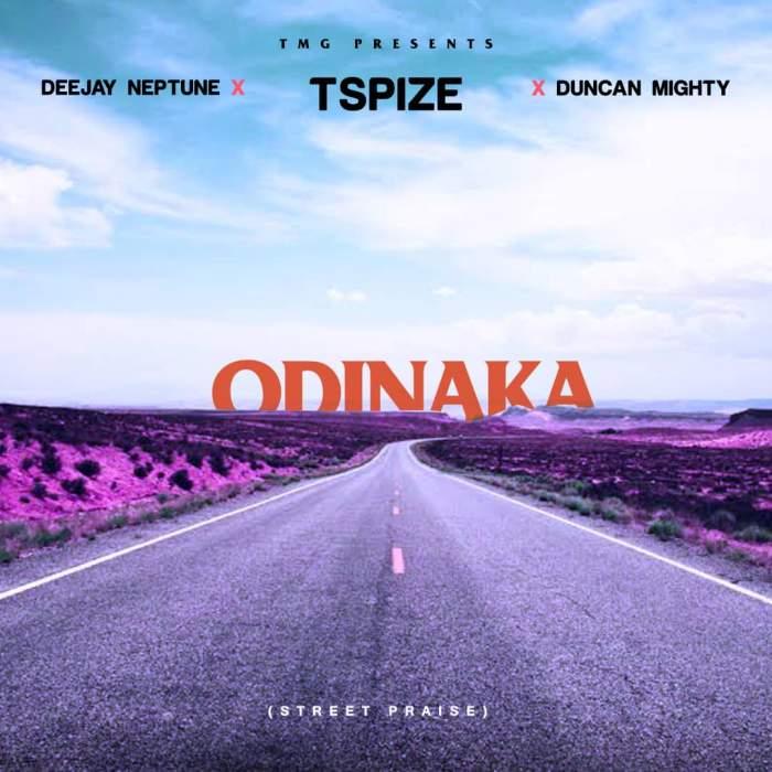 TSpize, DJ Neptune & Duncan Mighty - Odinaka (Street Praise)
