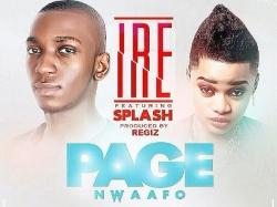 Page Nwaafo - Ire (ft. Splash)