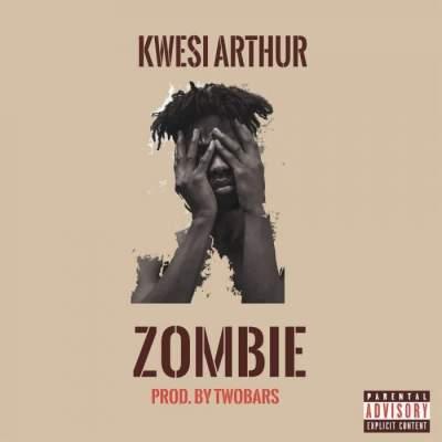 Music: Kwesi Arthur - Zombie