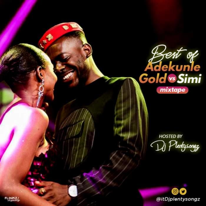 DJ Plenty Songz - Adekunle Gold vs. Simi Mixtape