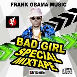 Frank Obama - Bad Girl Special Mix