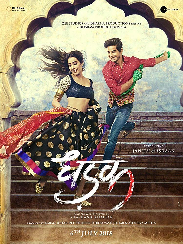 Dhadak (2018) [Indian]