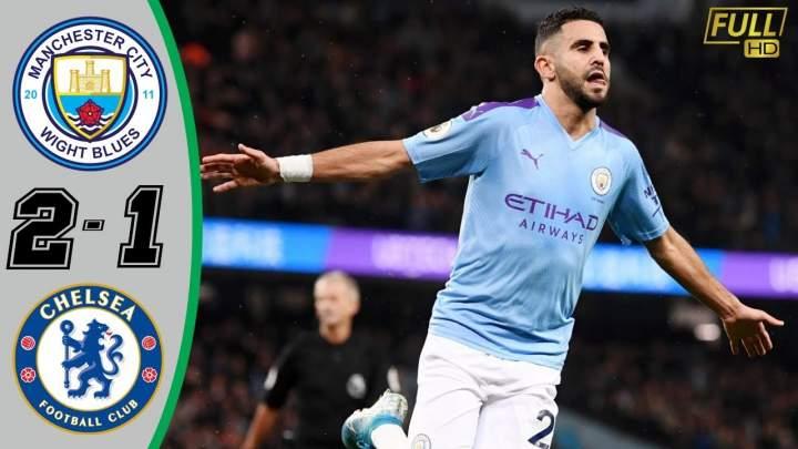 Manchester City 2 - 1 Chelsea (Nov-23-2019) Premier League Highlights