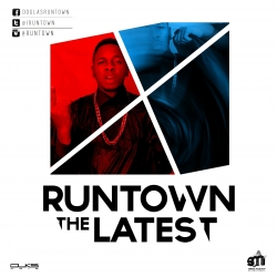 Runtown - The Latest