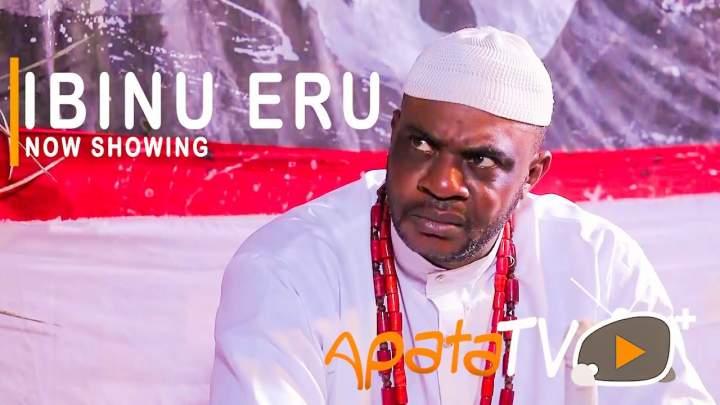 Yoruba Movie: Ibinu Eru (2021)