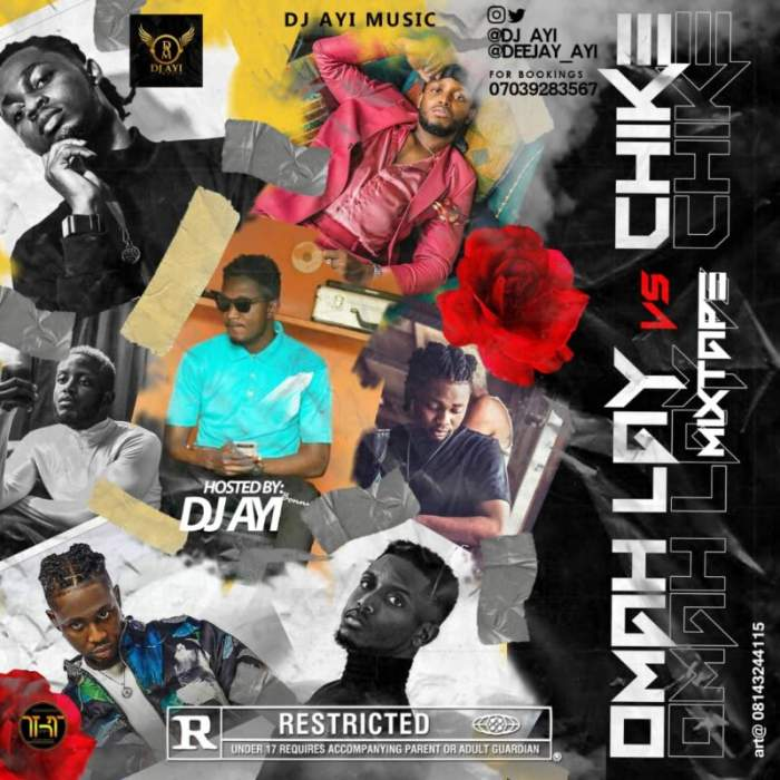 DJ Ayi - Omah Lay vs. Chike Mix