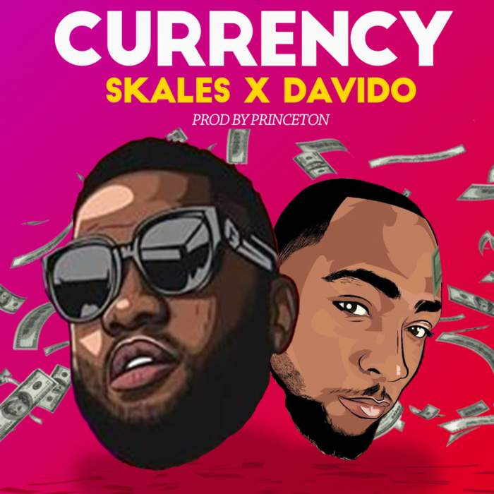 Skales - Currency (feat. Davido)