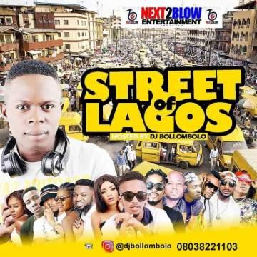 DJ Mix: DJ Bollombolo - Street of Lagos Mixtape