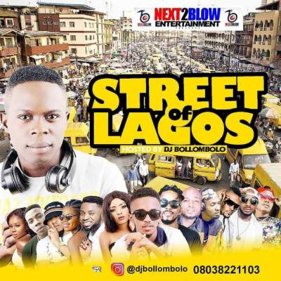 DJ Mix: DJ Bollombolo - Street of Lagos Mixtape