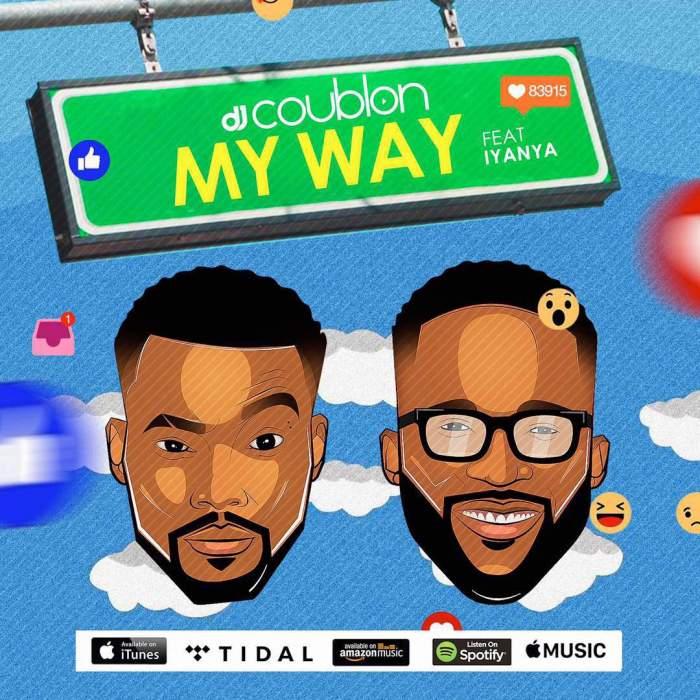 DJ Coublon - My Way (feat. Iyanya)