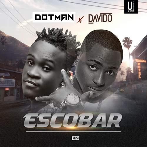 Dotman - Escobar (feat. Davido)