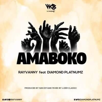 Music: Rayvanny - Amaboko (feat. Diamond Platnumz)