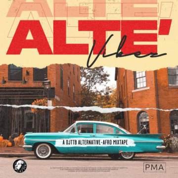 DJ Mix: DJ TTB - Alte Vibes Mixtape