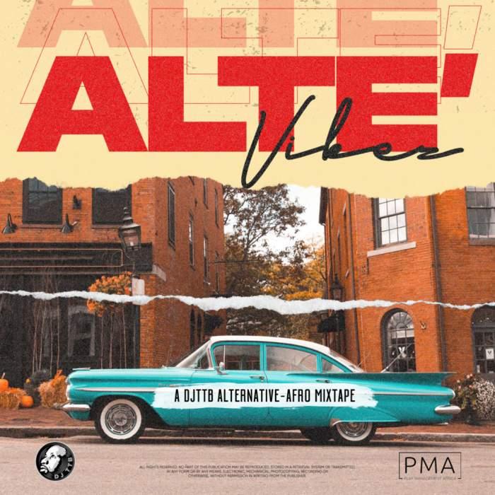 DJ TTB - Alte Vibes Mixtape