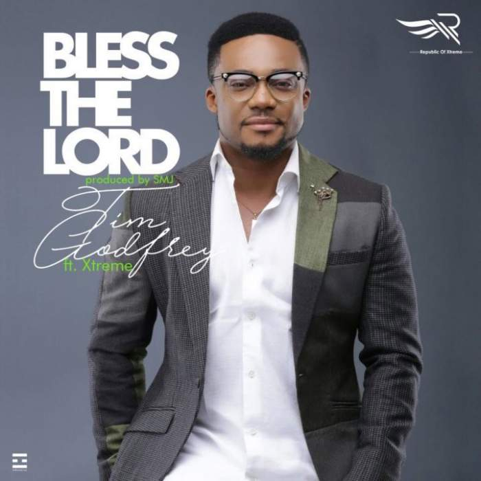 Tim Godfrey - Bless The Lord (feat. Xtreme)