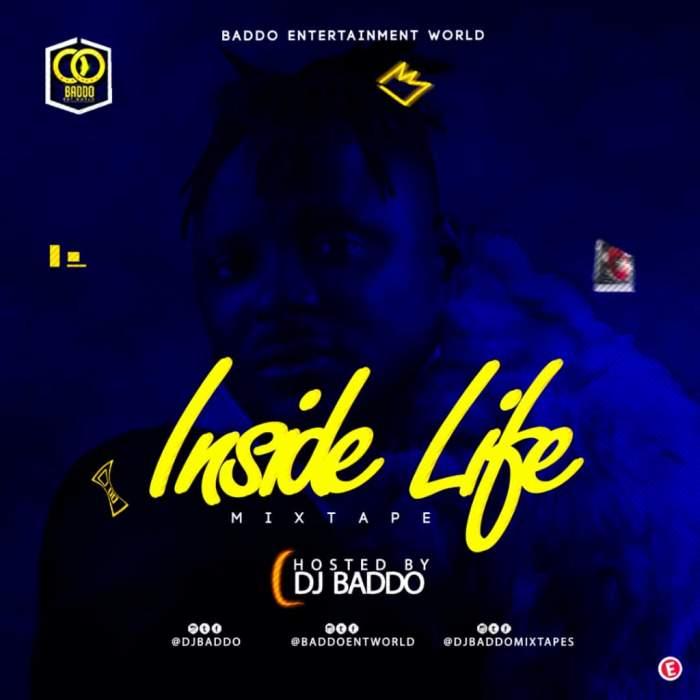 DJ Baddo - Inside Life Mix