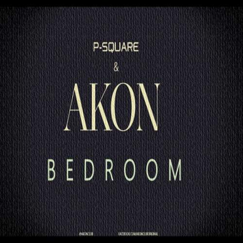 P-Square - Bedroom (feat. Akon)