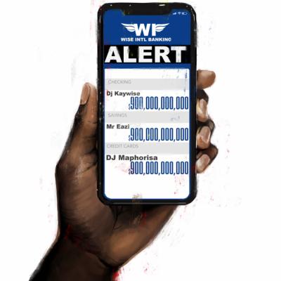 Music: DJ Kaywise & DJ Maphorisa - Alert (feat. Mr Eazi)