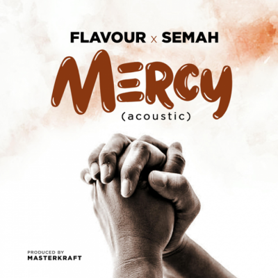 Gospel Music: Flavour & Semah - Mercy