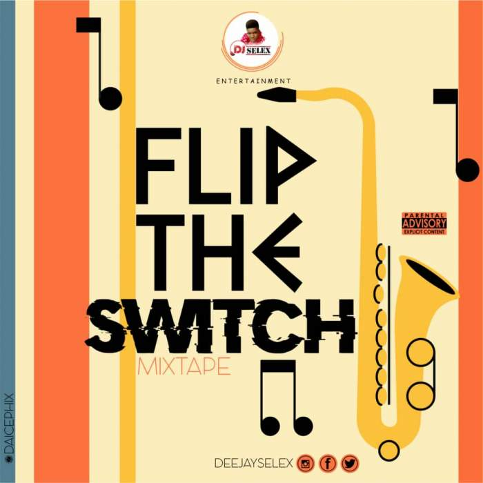 DJ Selex - Flip The Switch Mixtape 08183486214