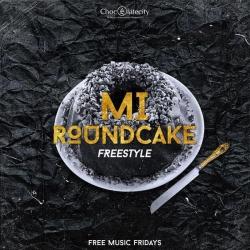 M.I - Round Cake (Freestyle)