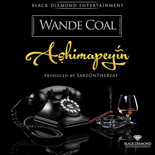 Wande Coal - Ashimapeyin