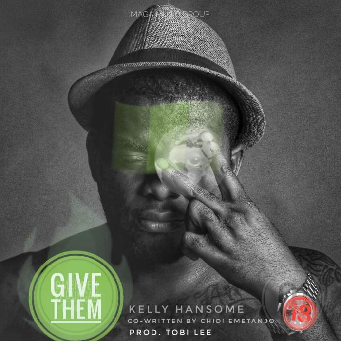 Kelly Hansome - Give Them