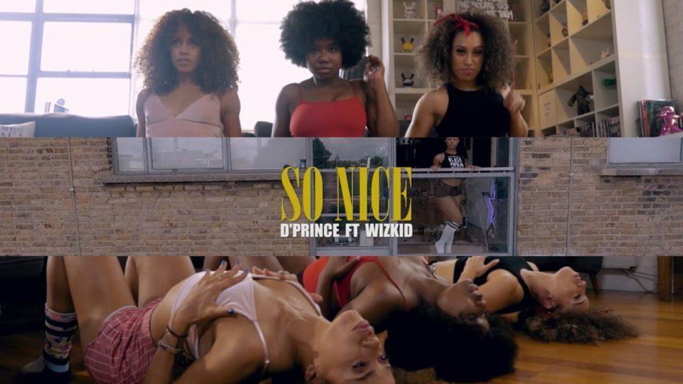 D'Prince - So Nice (feat. Wizkid) [Dance Video]