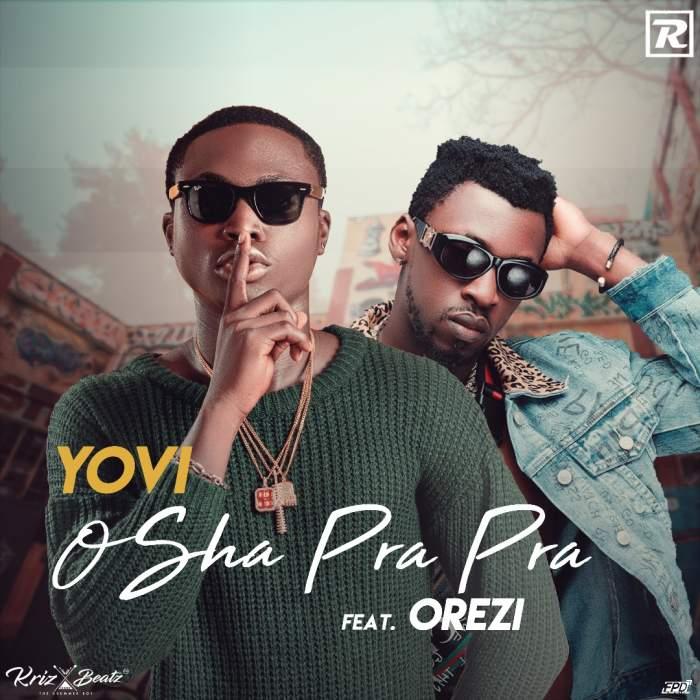 Yovi - Osha Pra Pra (Remix) (feat. Orezi)