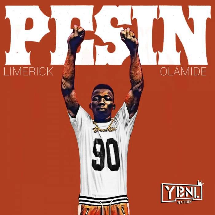 Limerick - Pesin (feat. Olamide)