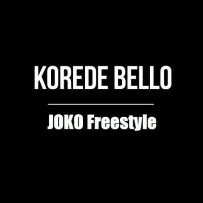 Music: Korede Bello - Joko (Freestyle)