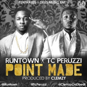 TC Peruzzi - Point Made (feat. Runtown)