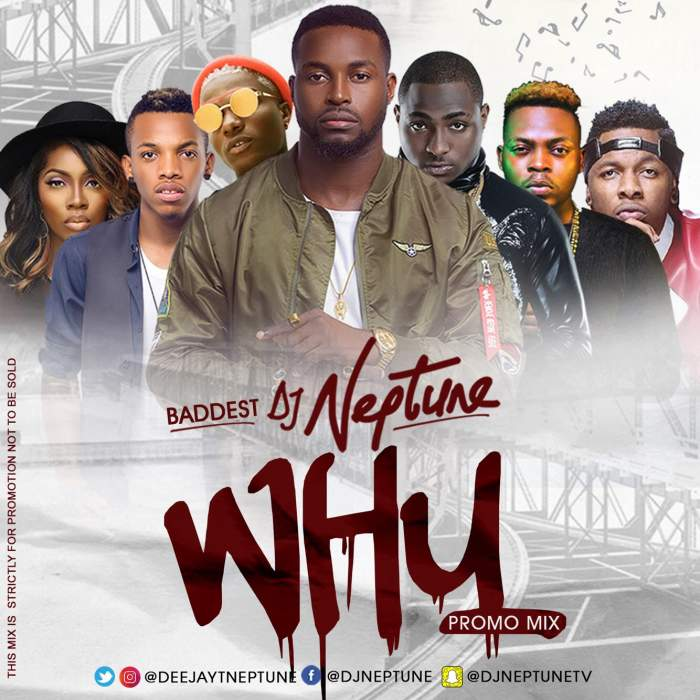 DJ Neptune - WHY Mixtape