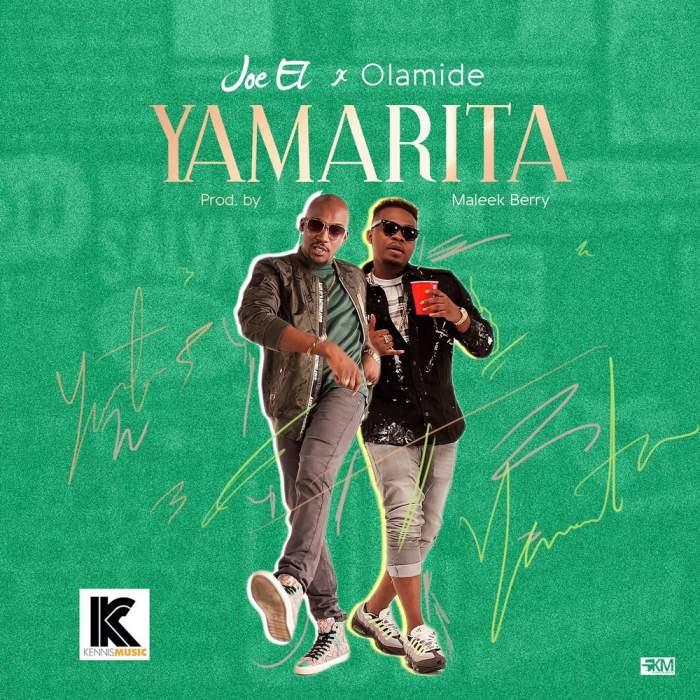 Joe El - Yamarita (feat. Olamide)
